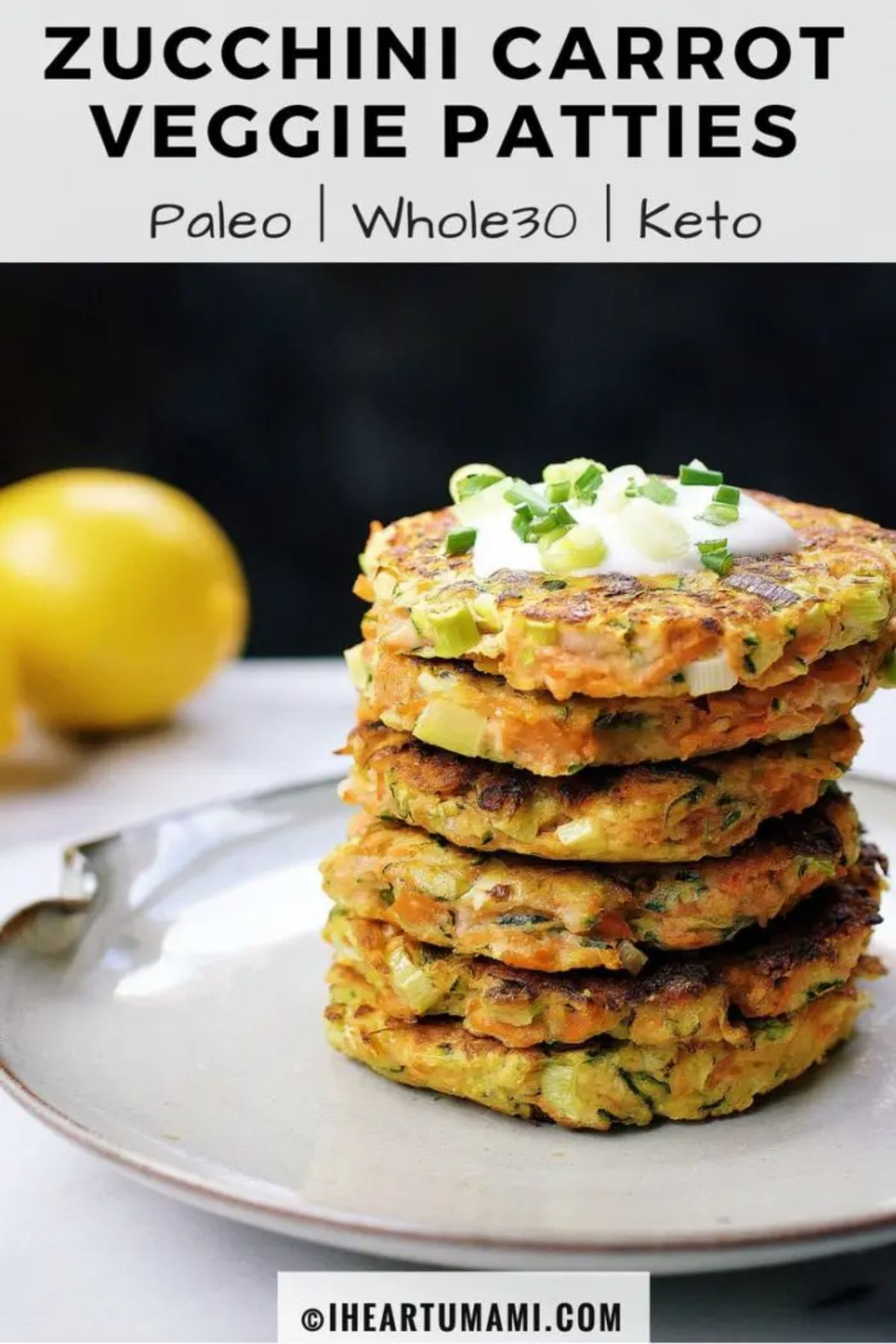 "The text reads ""Zucchini carrot veggie patties, paleo, whole30, keto"". The photo is of a pile of patties on a white plate, with lemons in the background"