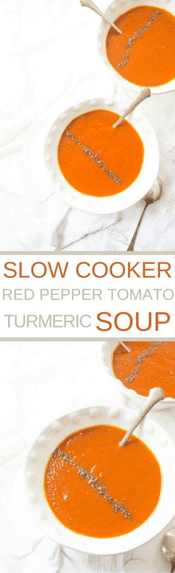 Slow Cooker Roasted Red Pepper Tomato + Turmeric Soup - Wicked Spatula