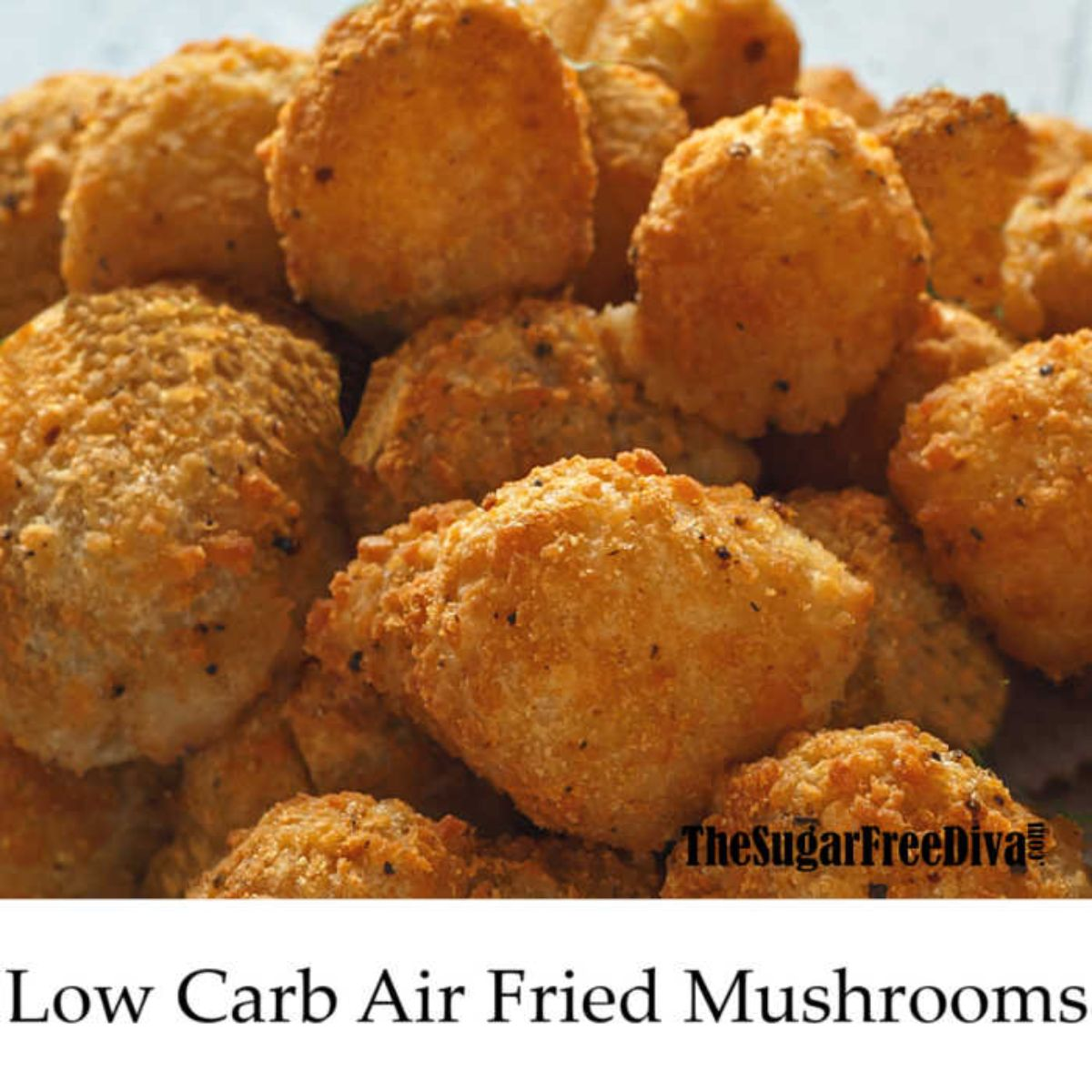 A pile of air fried breaded mushrooms