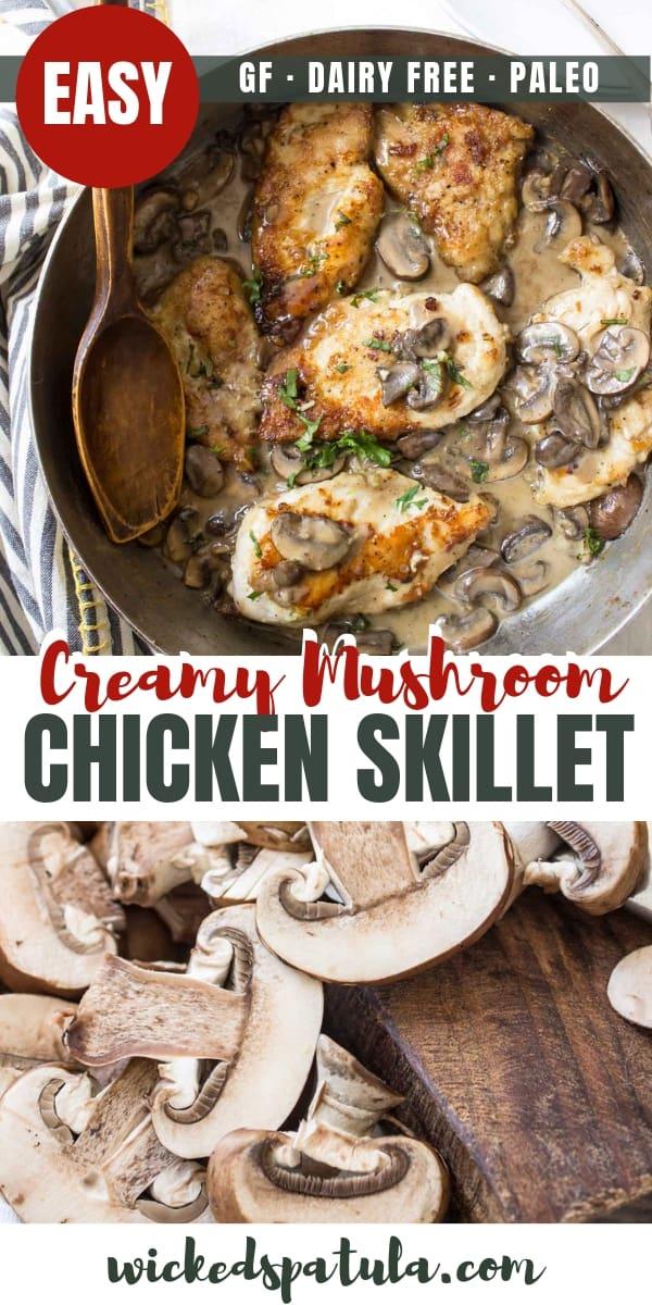 Dairy Free Creamy Mushroom Chicken Skillet - Pinterest image