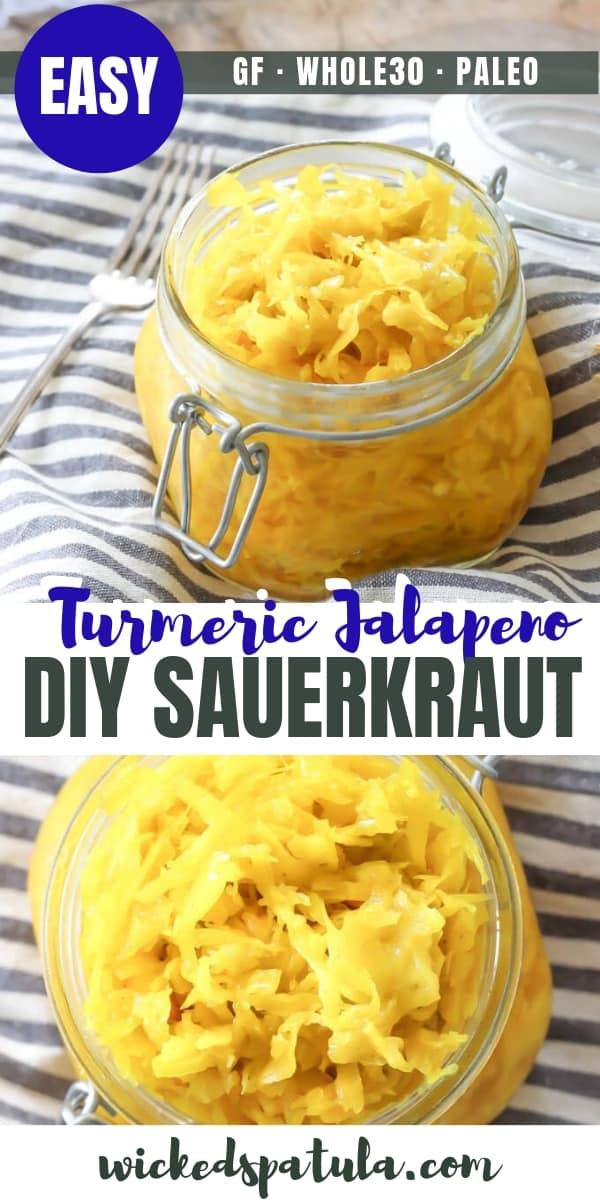 DIY Turmeric Jalapeño Sauerkraut - Pinterest image