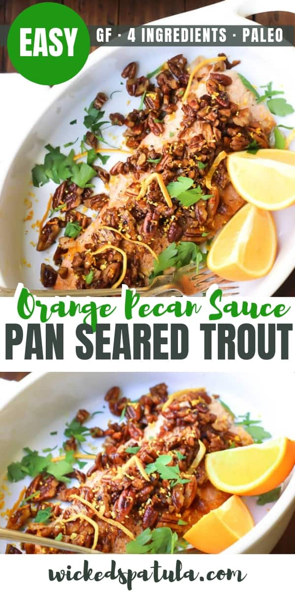 Pan Seared Trout with an Orange Pecan Sauce - Pinterest image