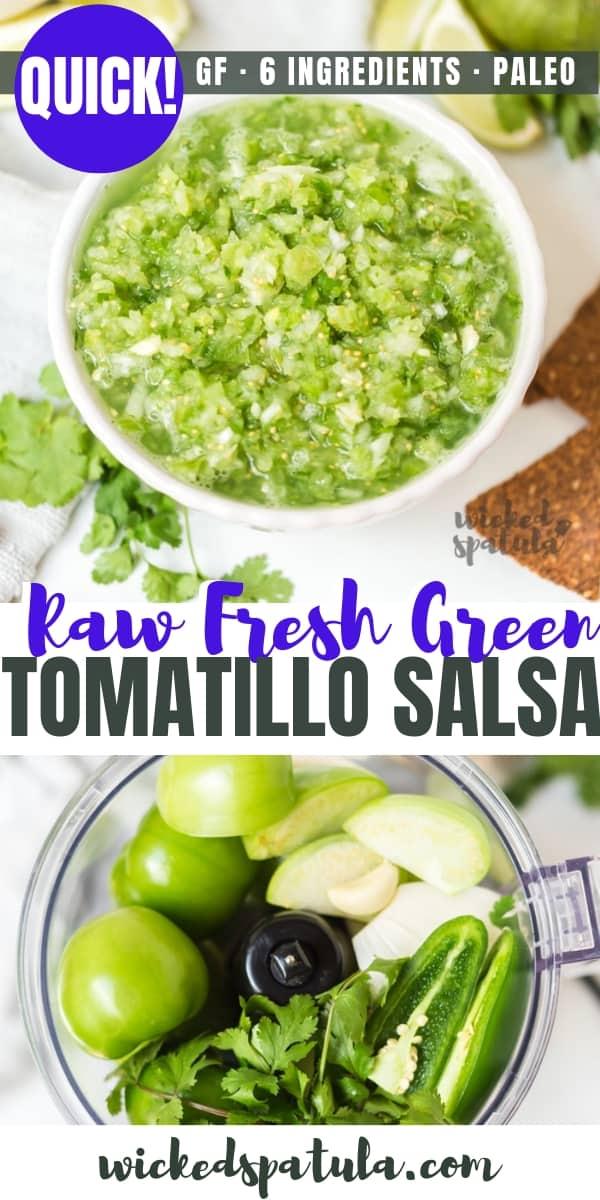 Raw Fresh Green Tomatillo Salsa Recipe (6 Ingredients!) - Pinterest image