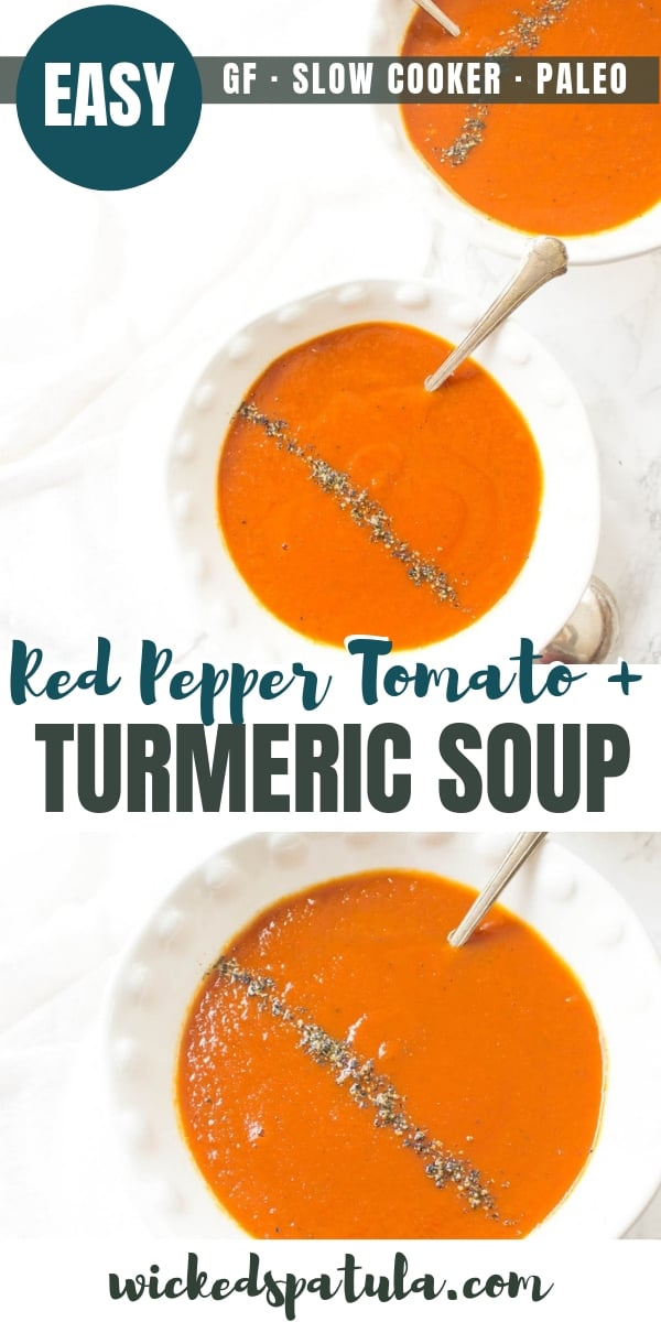 Slow Cooker Roasted Red Pepper Tomato + Turmeric Soup - Pinterest image